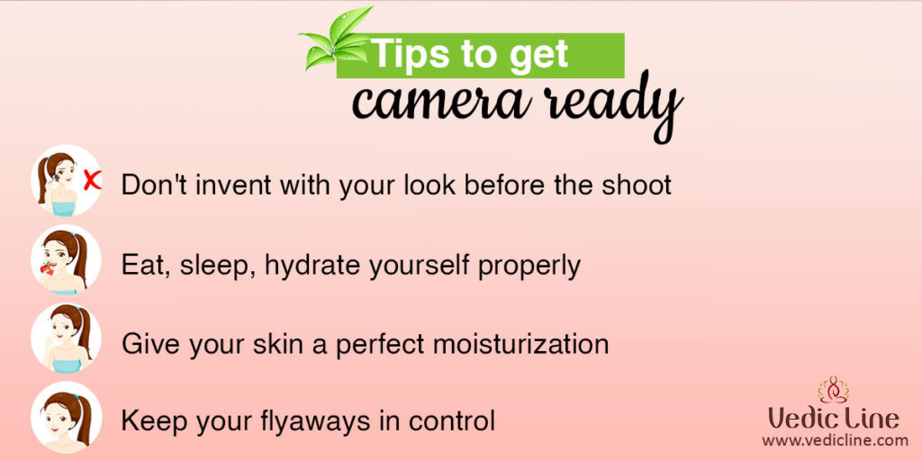 Tips to get camera ready-Vedicline