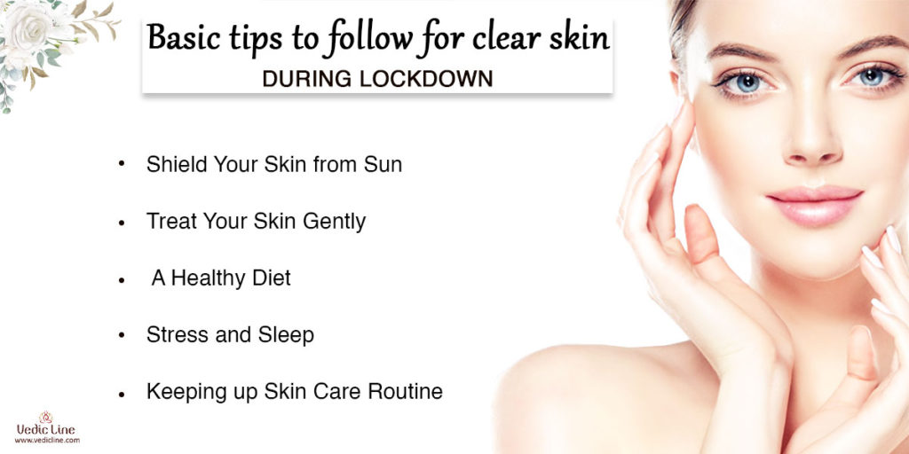 how to get clear skin in a week during india lockdown 2021-vedicline