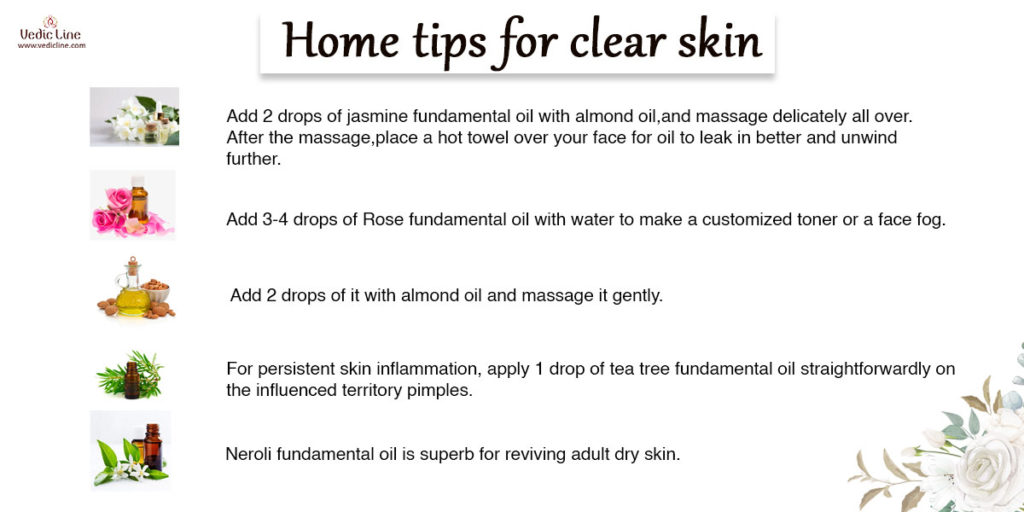 Home tips for clear skin: how to get spotless skin naturally at home -vedicline