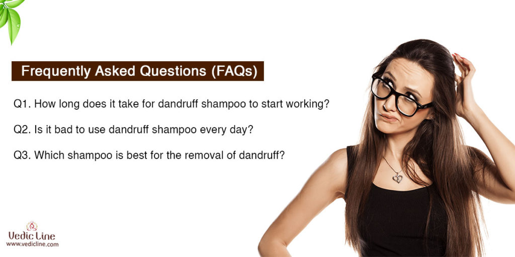 Frequently asked question for dandruff treatment-Vedicline