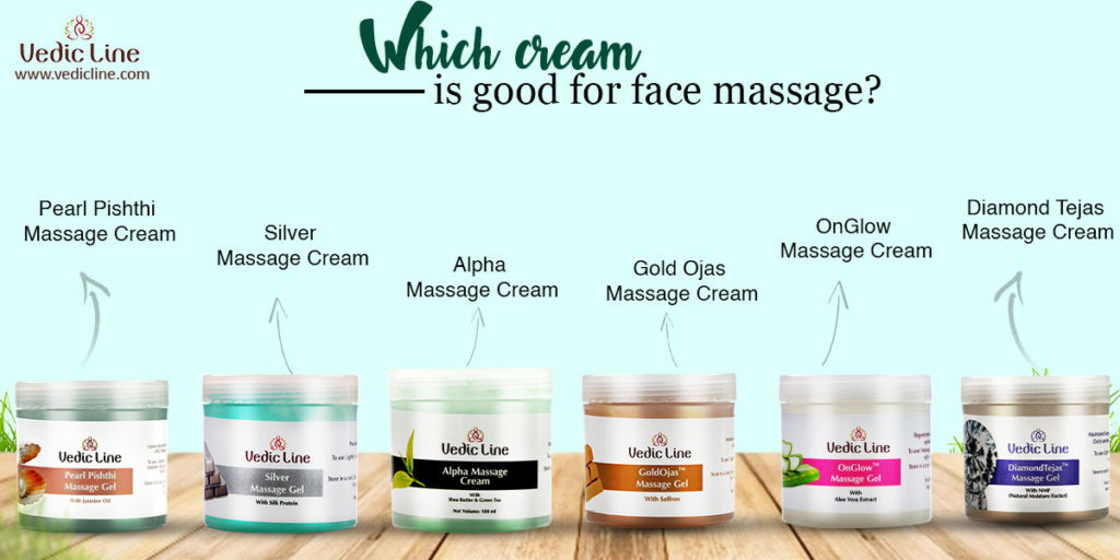 Which cream is good for face massage-Vedicline