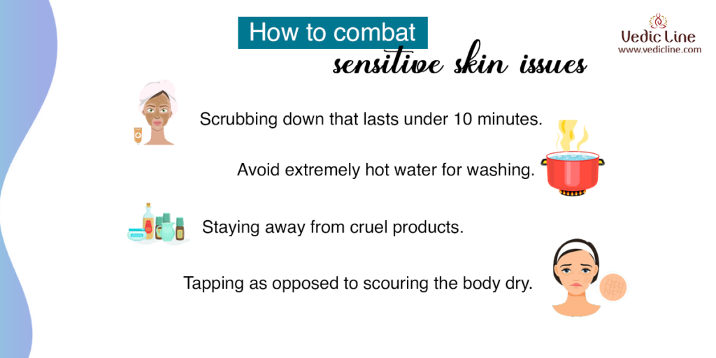 how to combat sensitive skin issues-vedicline