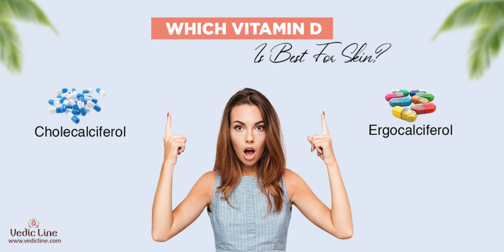 vitamin d for skin whitening: which vitamin d is best for your skin-Vedicline