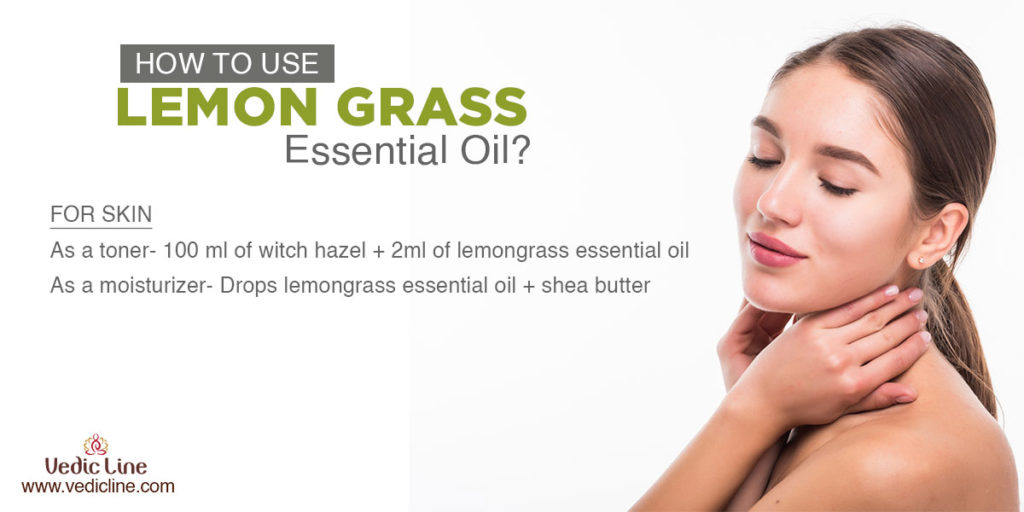 How to us lemon grass essential oil-vedicline